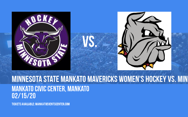 Minnesota State Mankato Mavericks Women's Hockey vs. Minnesota Duluth Bulldogs at Mankato Civic Center