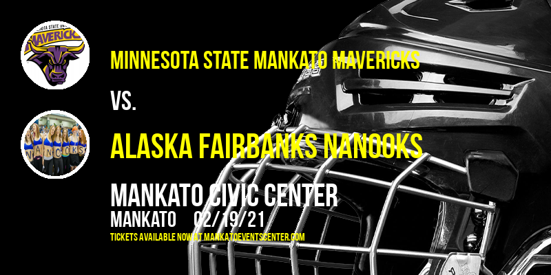 Minnesota State Mankato Mavericks vs. Alaska Fairbanks Nanooks at Mankato Civic Center